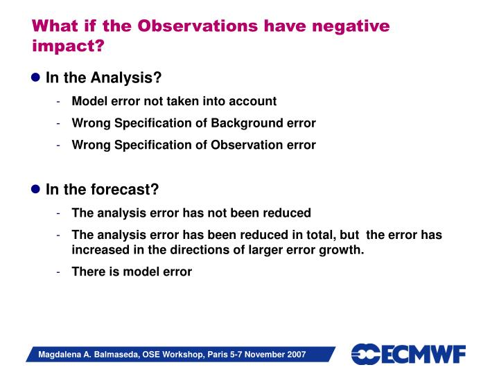 What if the Observations have negative impact?