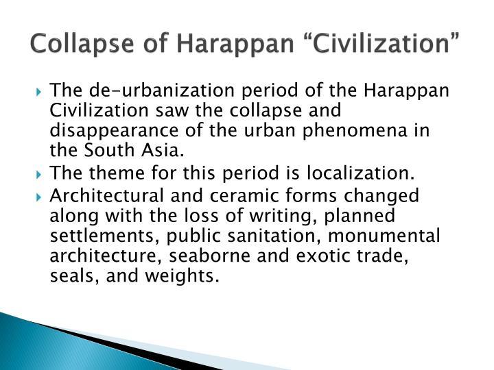 "Collapse of Harappan ""Civilization"""