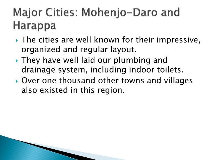 Major Cities: Mohenjo-Daro and Harappa