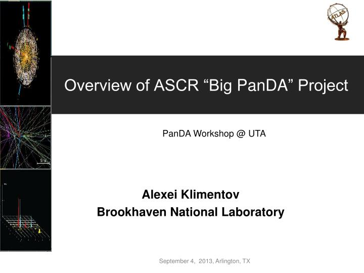 overview of ascr big panda project n.