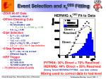 event selection and x g obs fitting