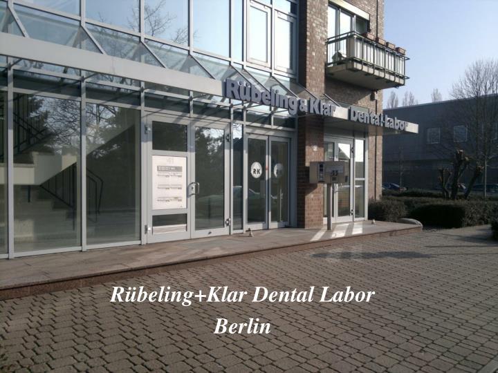R beling klar dental labor berlin