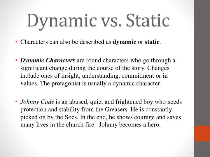 a dynamic character is