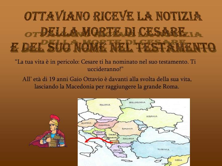 Ottaviano riceve la notizia