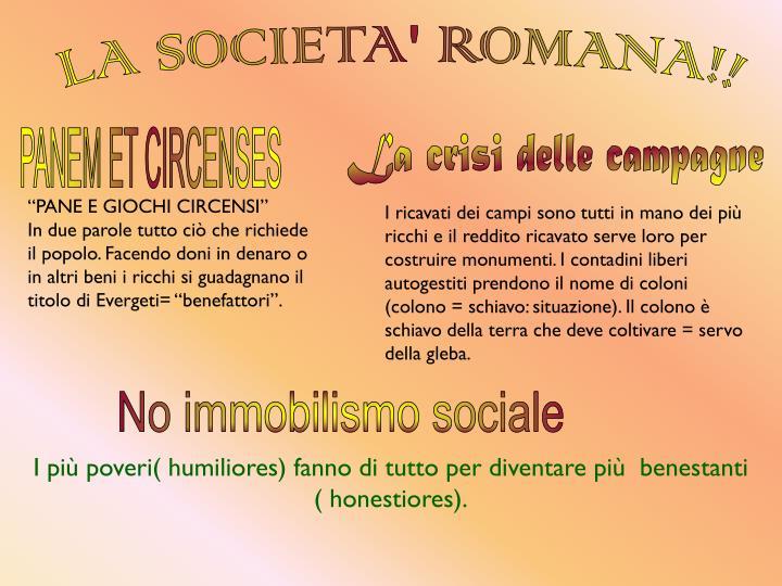LA SOCIETA' ROMANA!!
