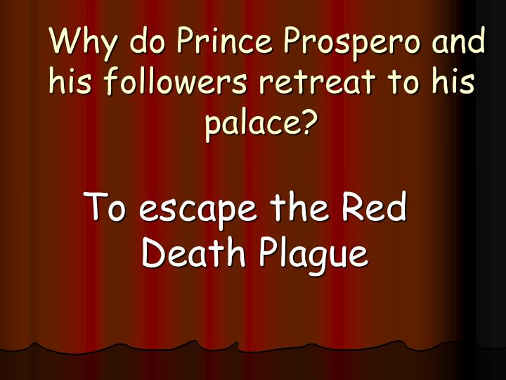 Ppt The Masque Of The Red Death Powerpoint Presentation Id4285687