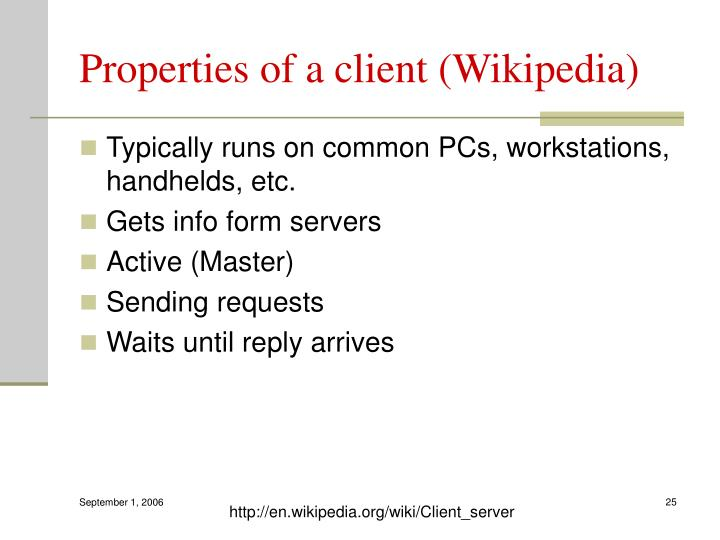 Properties of a client (Wikipedia)