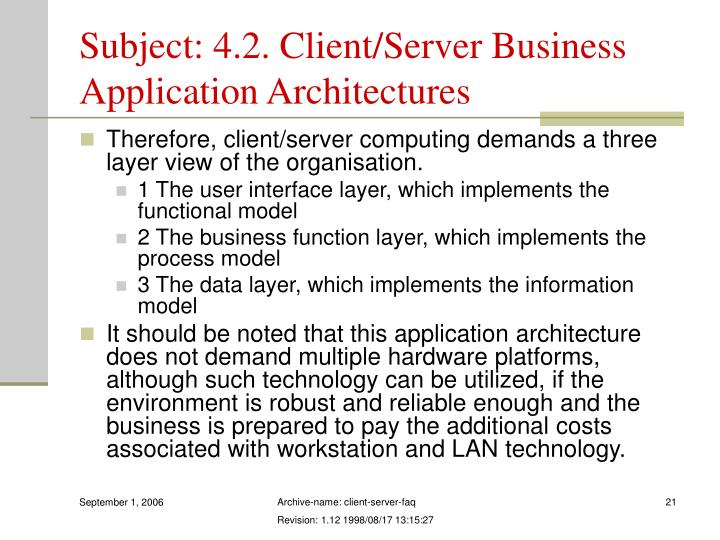 Subject: 4.2. Client/Server Business Application Architectures