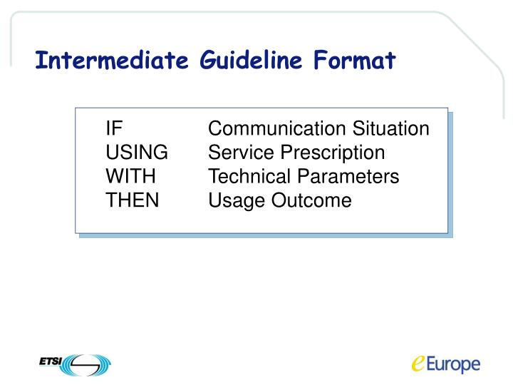 Intermediate Guideline Format