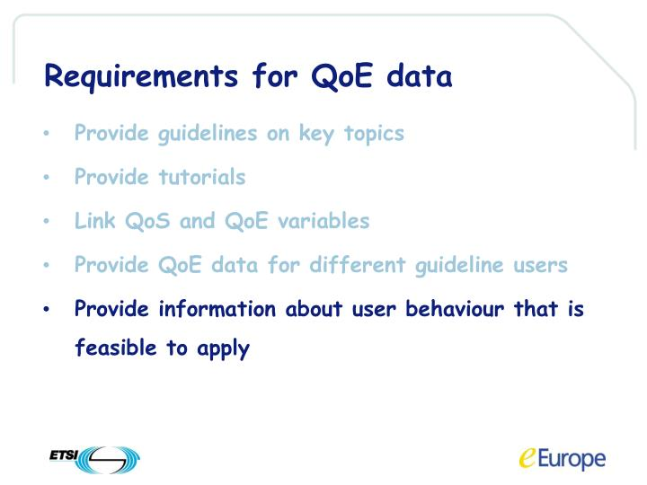 Requirements for QoE data
