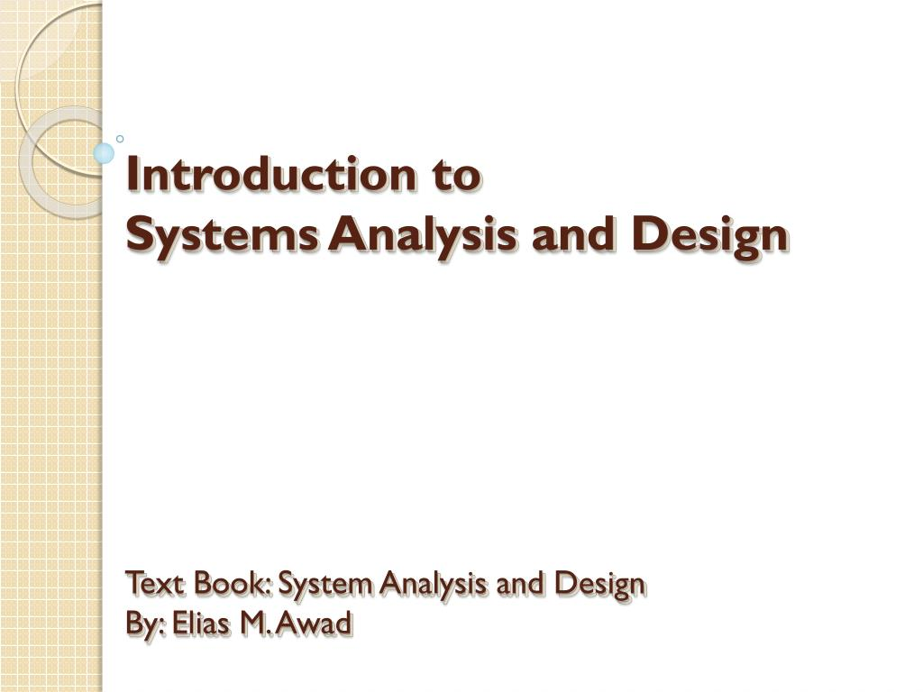Ppt What Is Systems Analysis And Design Powerpoint Presentation Free Download Id 4286202