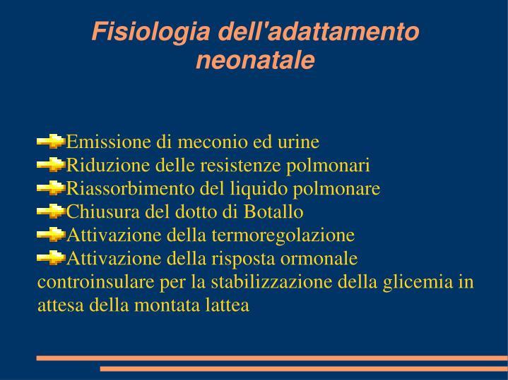 Emissione di meconio ed urine