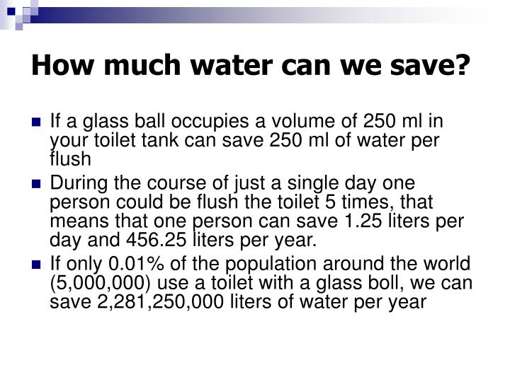 How much water can we save?