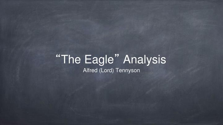 analysis on eagle by lord alfred