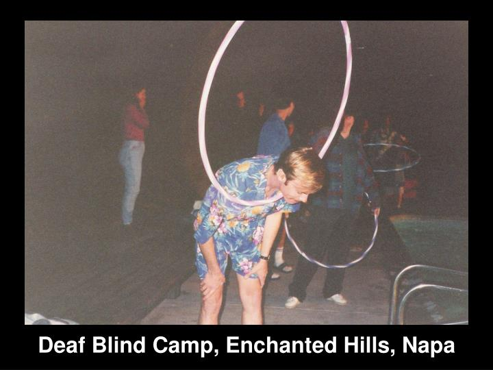 Deaf Blind Camp, Enchanted Hills, Napa