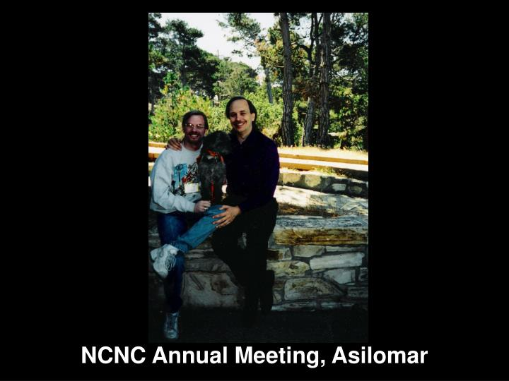 NCNC Annual Meeting, Asilomar