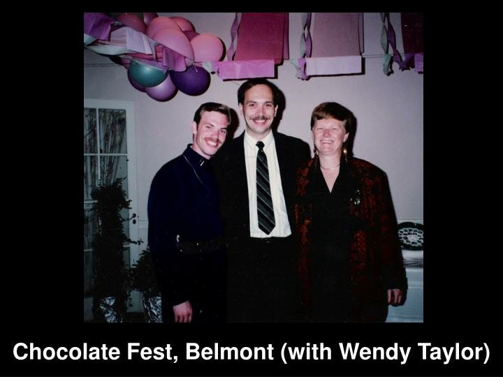 Chocolate Fest, Belmont (with Wendy Taylor)