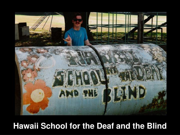 Hawaii School for the Deaf and the Blind