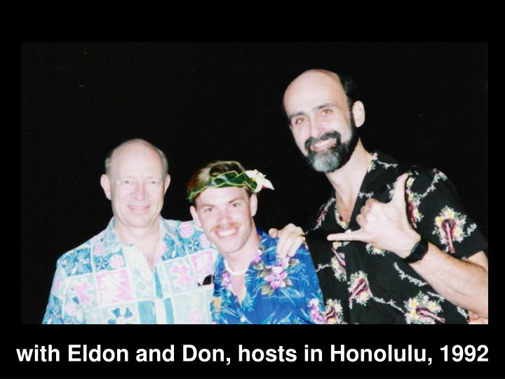with Eldon and Don, hosts in Honolulu, 1992