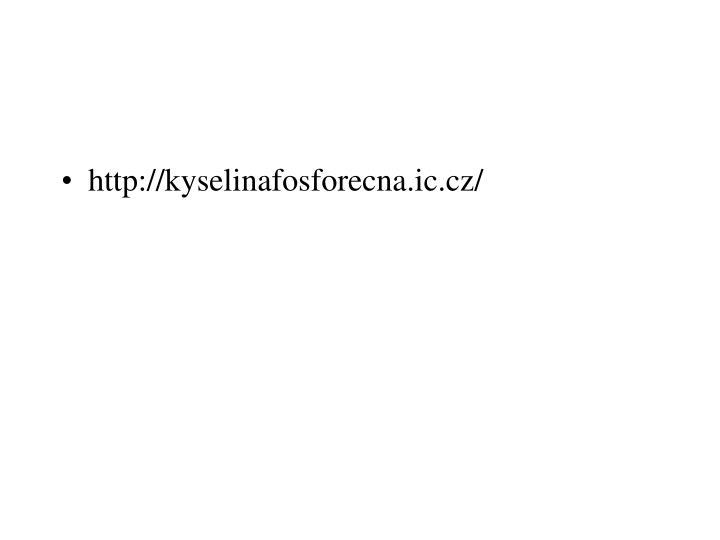 http://kyselinafosforecna.ic.cz/