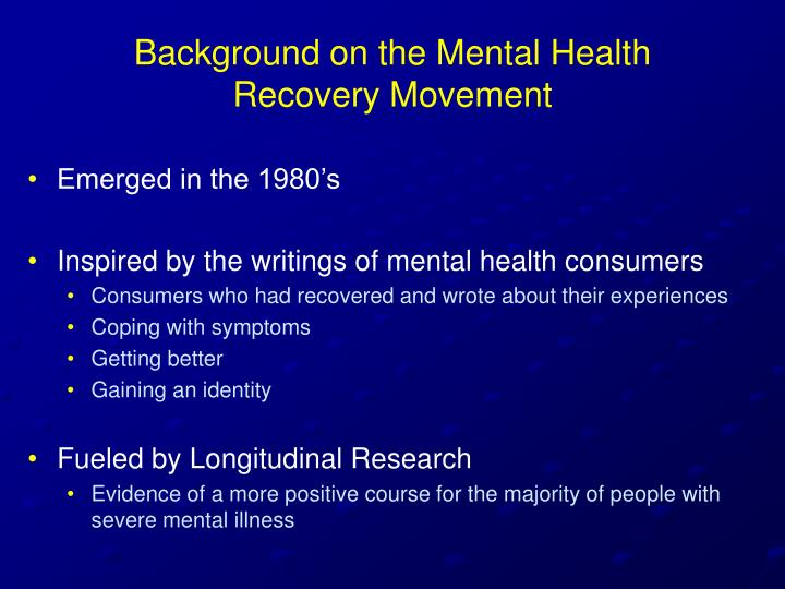recovery in mental health essays Advocates for human potential, inc cannot address personal mental health problems and issues we care very much about your concerns but we must focus our efforts on education and resource development for more information on how to get help for yourself or the people you are supporting, please use the resources on this website.