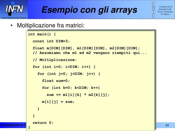 Esempio con gli arrays