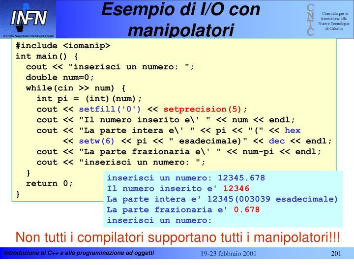 Esempio di I/O con manipolatori