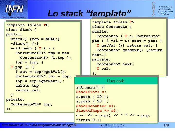"""Lo stack """"templato"""""""