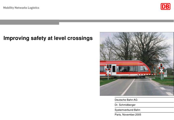 Improving safety at level crossings