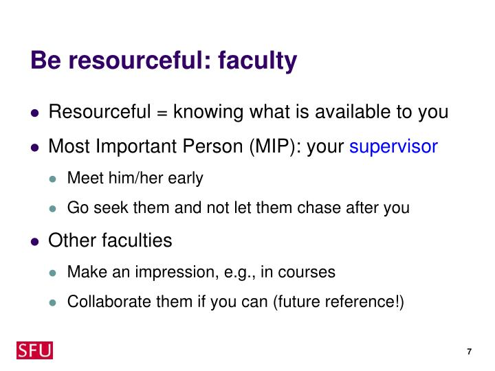 Be resourceful: faculty