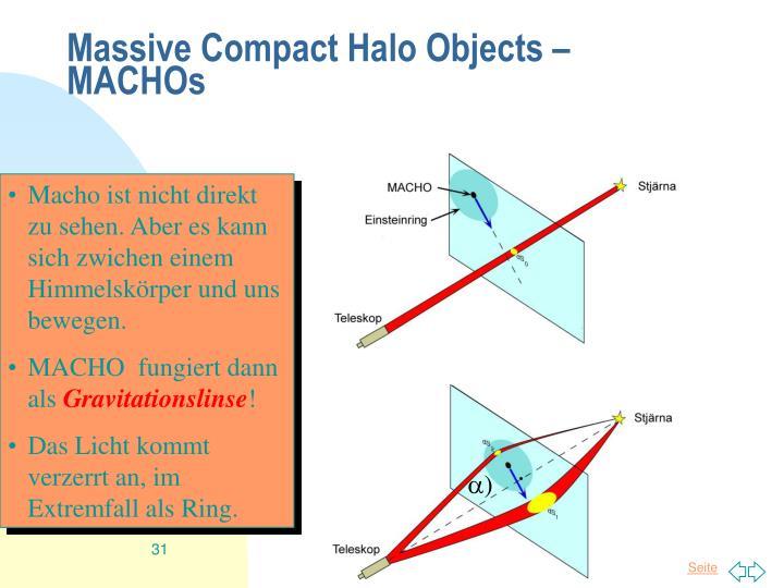Massive Compact Halo Objects – MACHOs