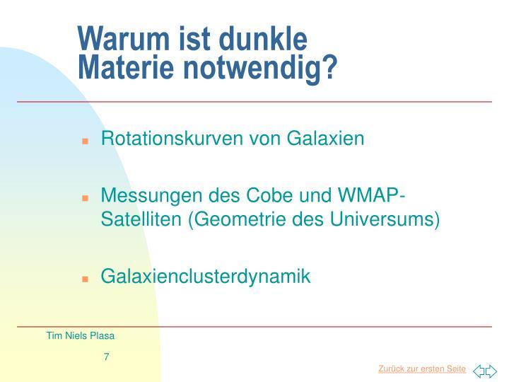 Warum ist dunkle Materie notwendig?