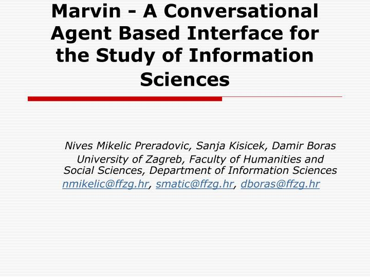 marvin a conversational agent based interface for the study of information sciences