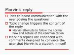 marvin s reply