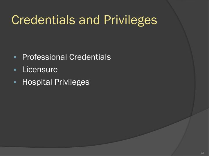 Credentials and Privileges