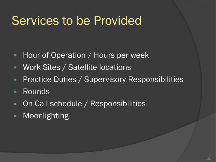 Services to be Provided
