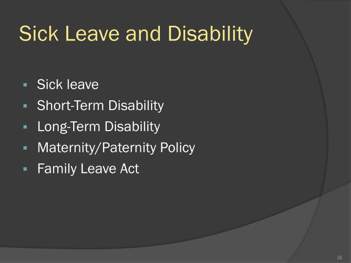 Sick Leave and Disability