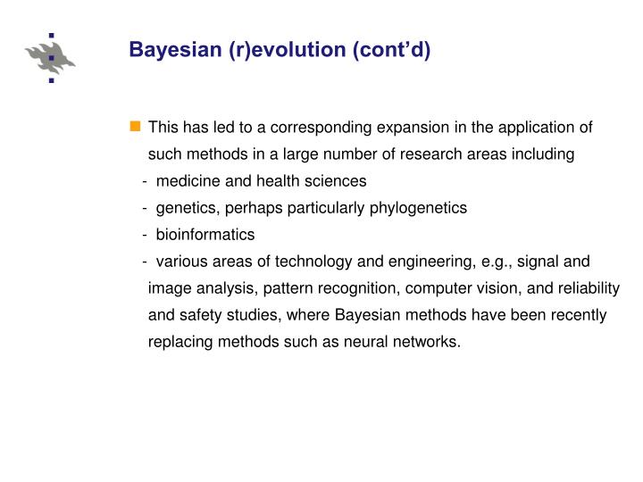 Bayesian (r)evolution (cont'd)