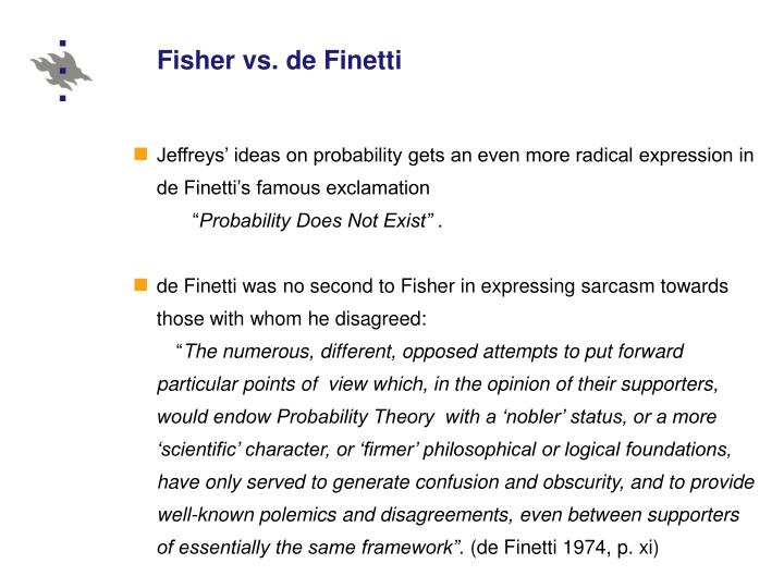 Fisher vs. de Finetti