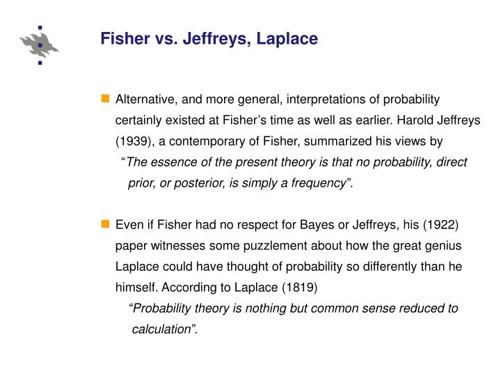 Fisher vs. Jeffreys, Laplace