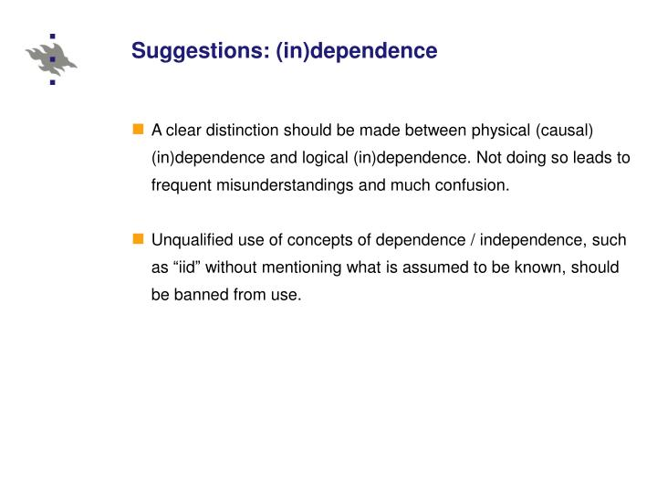 Suggestions: (in)dependence