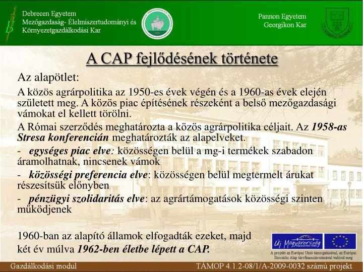 A CAP fejlődésének története