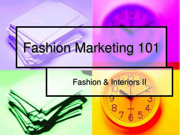 Fashion marketing 101