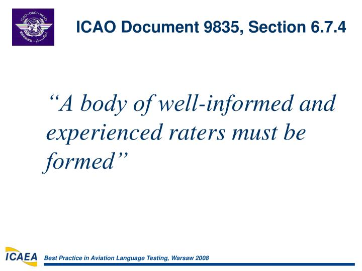 ICAO Document 9835, Section 6.7.4