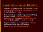 e mail debates are not effective2