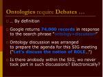 ontologies require debates
