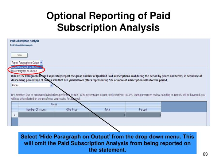 Optional Reporting of Paid    Subscription Analysis