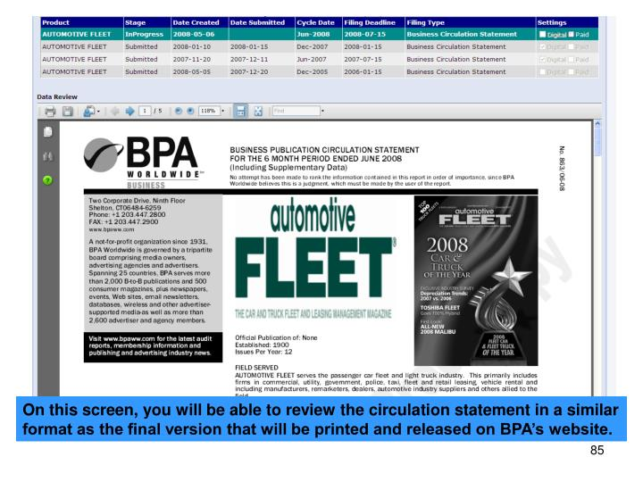 On this screen, you will be able to review the circulation statement in a similar format as the final version that will be printed and released on BPA's website.