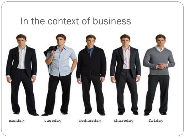 In the context of business
