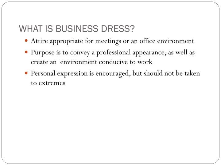 WHAT IS BUSINESS DRESS?
